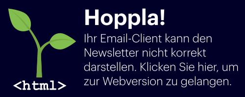 E-Mail nicht lesbar? Hier geht es zur Webversion.